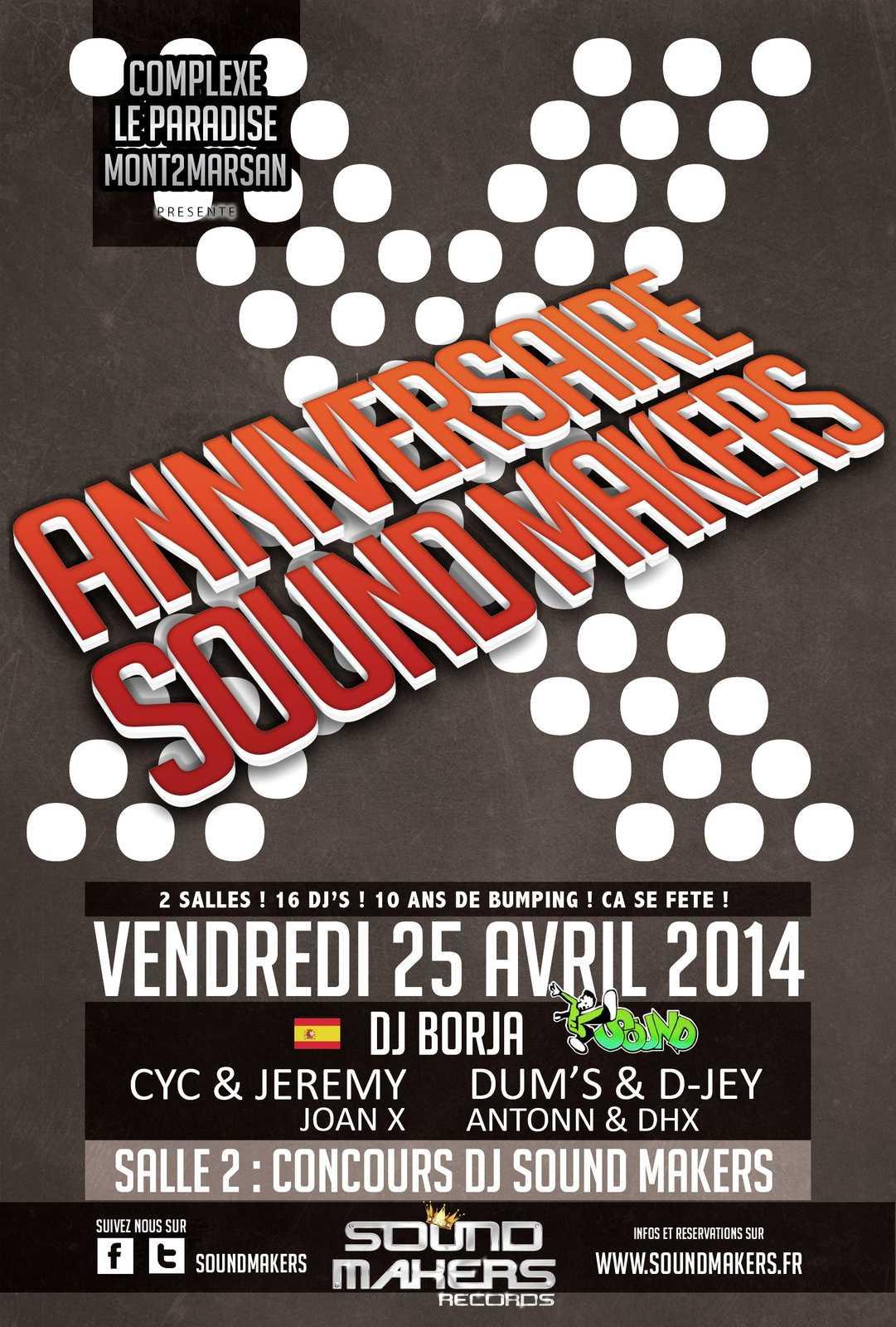 Xe anniversaire Sound Makers @ Complexe Discothèque Le Paradise (Mont de Marsan/40)