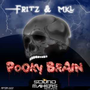 Fritz & MKL - Pooky Brain (Sound Makers records/2010)