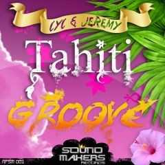 2009 Tahiti Groove (Sound Makers records)