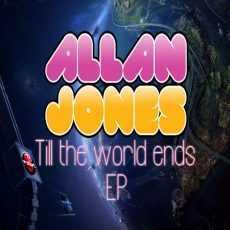 ALLAN JONES - Till The World Ends