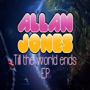 JONES, Allan - Till The World Ends