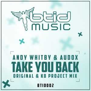 ANDY WHITBY & AUDOX - Take You Back