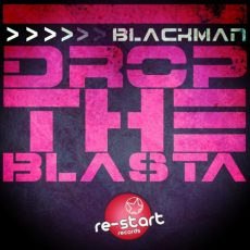 BLACKMAN - Drop The Blasta 2015