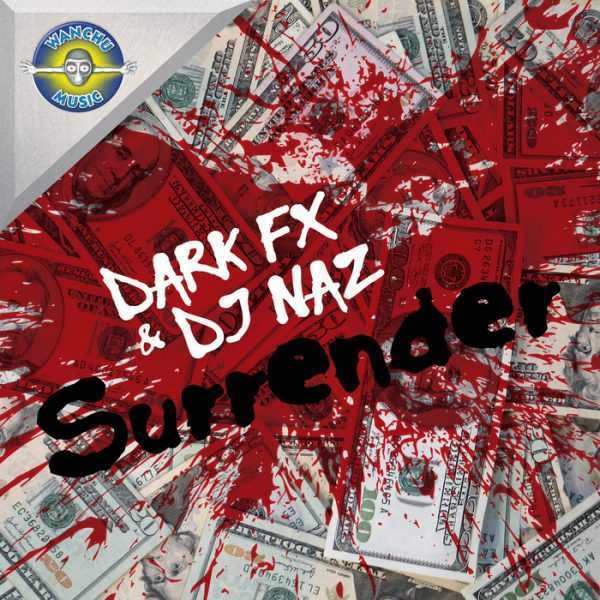 DARK FX/DJ NAZ - Surrender