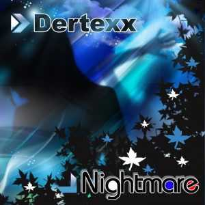 DERTEXX - Nightmare