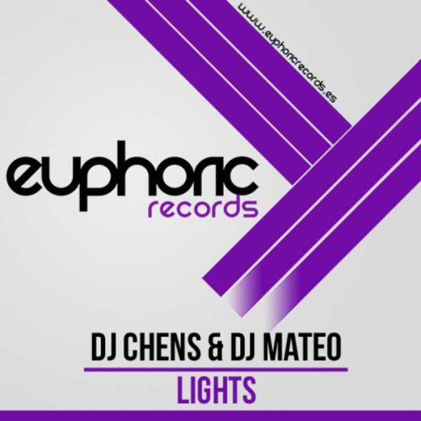 DJ CHENS & DJ MATEO - Lights