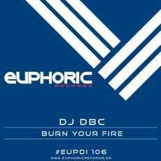 DJ DBC - Burn Your Fire