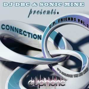 DJ DBC/SONIC MINE - EP Friends Vol 2 Connection
