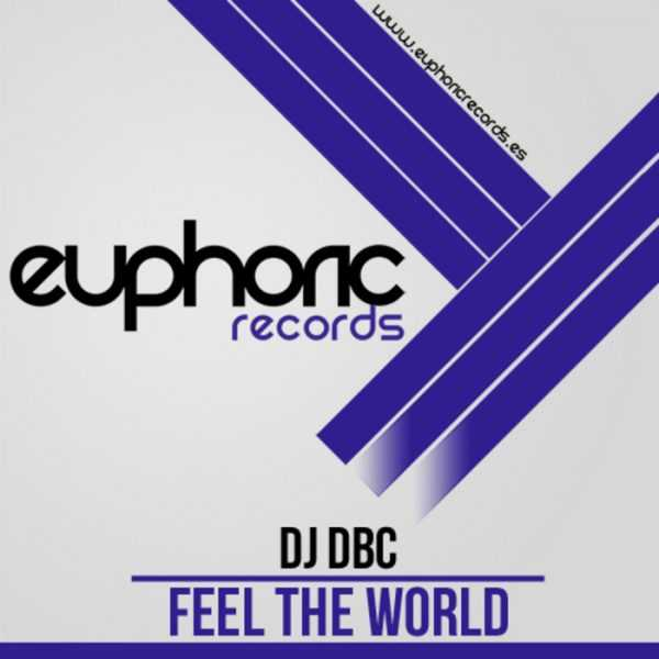 DJ DBC - Feel The World