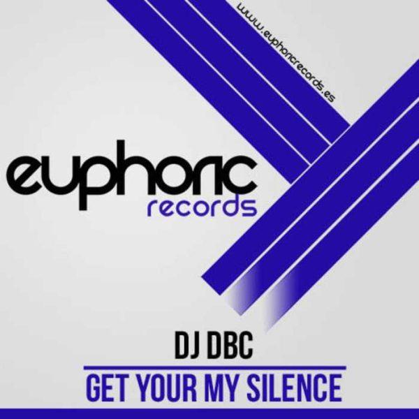 DJ DBC - Get Your My Silence
