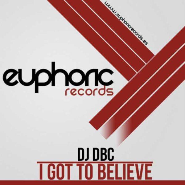 DJ DBC - I Got To Believe