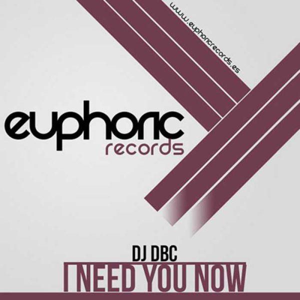 DJ DBC - I Need You Now