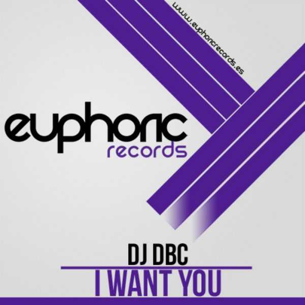 DJ DBC - I Want You