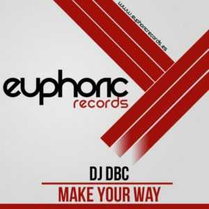 DJ DBC - Make Your Way