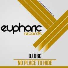 DJ DBC - No Place To Hide