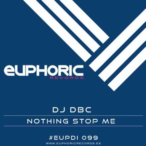 DJ DBC - Nothing Stop Me