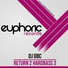 DJ DBC - Return 2 HardBass 3