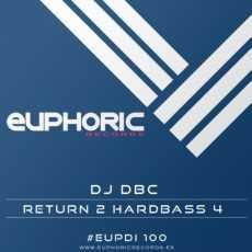 DJ DBC - Return 2 HardBass 4