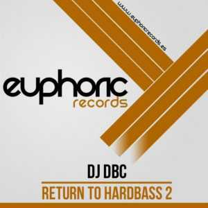 DJ DBC - Return To HardBass 2