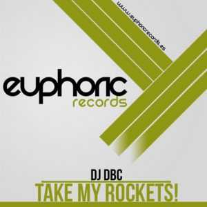 DJ DBC - Take My Rockets!