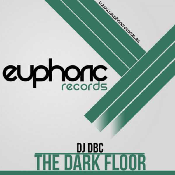 DJ DBC - The Dark Floor