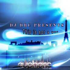 DJ DBC - This Is Not A War