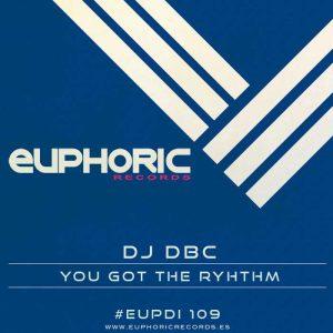 DJ DBC - You Got The Rhythm