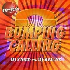 DJ FARID - BUMPING CALLING