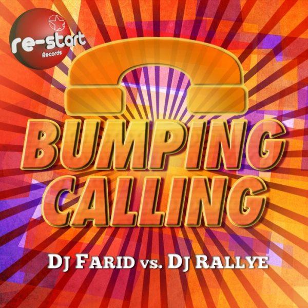 DJ FARID/DJ RALLYE - BUMPING CALLING