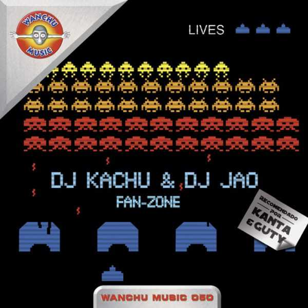 DJ KACHU/DJ JAO - Fan - Zone