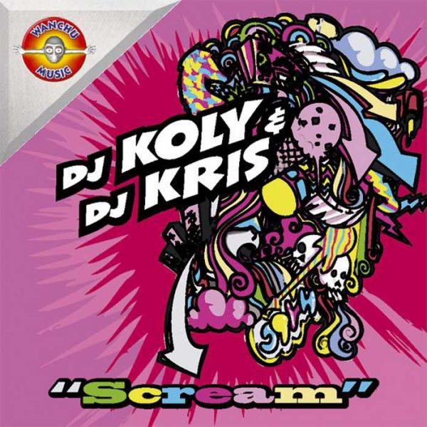 DJ KOLY/DJ KRIS - Scream