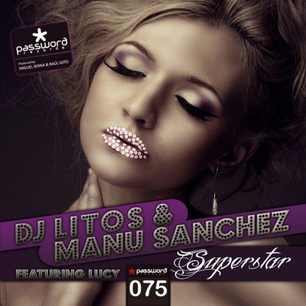 DJ LITOS/MANU SANCHEZ DJ feat LUCY - Superstar