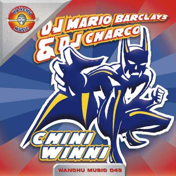 DJ MARIO BARCLAYS/DJ CHARCO - Chinni-Winni