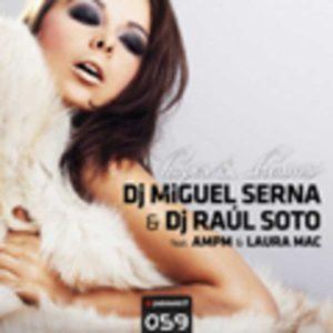 DJ MIQUEL SERNA/DJ RAUL SOTO feat AMPH/LAURA MAC - Hope & Dreams
