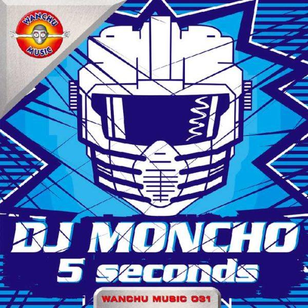 DJ MONCHO - 5 Seconds