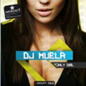 DJ MUELA - Only Girl