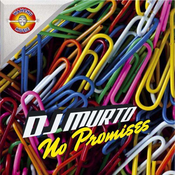 DJ MURTO - No Promises