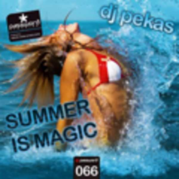 DJ PEKAS - Summer Is Magic