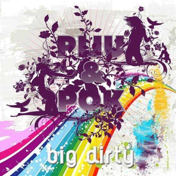 DJ PIJU/DJ POK - Big Dirty