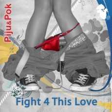 DJ PIJU & DJ POK - Fight 4 This Love