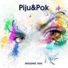 DJ PIJU & DJ POK - Missing You
