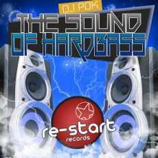 DJ POK - THE SOUND OF HARDBASS