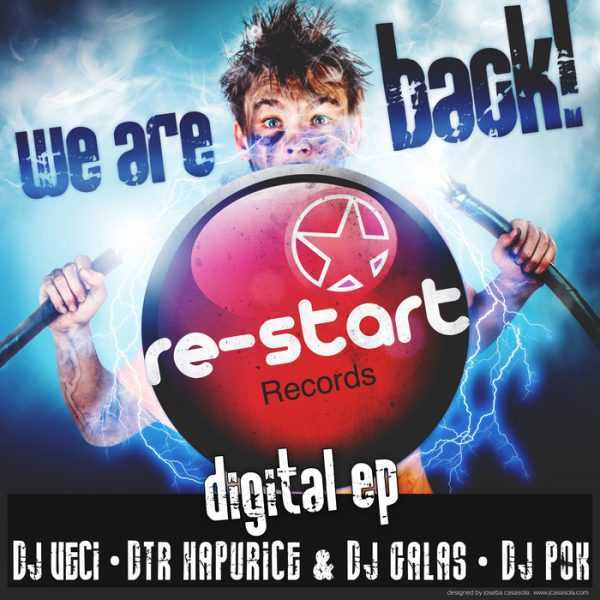 DJ POK/DTR HAPURICE vs DJ GALAS/DJ VECI - We Are Back