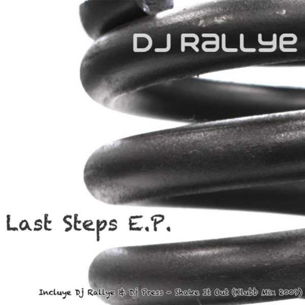 DJ RALLYE/DJ PRESS - Last Steps