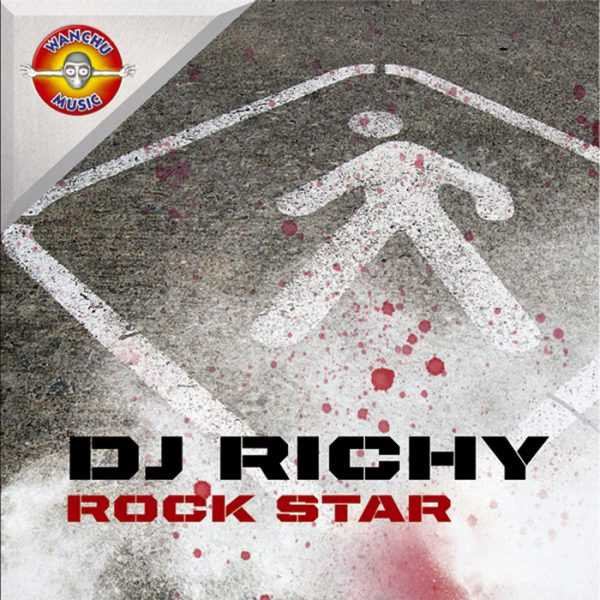 DJ RICHY - Rock Star