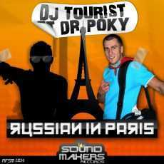 Dj Tourist & Dr Poky - Russian In Paris