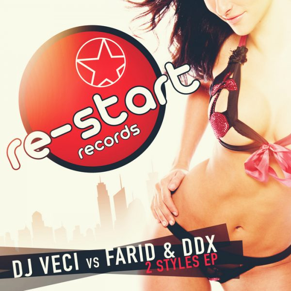 DJ VECI vs FARID & DDX - 2 Styles EP