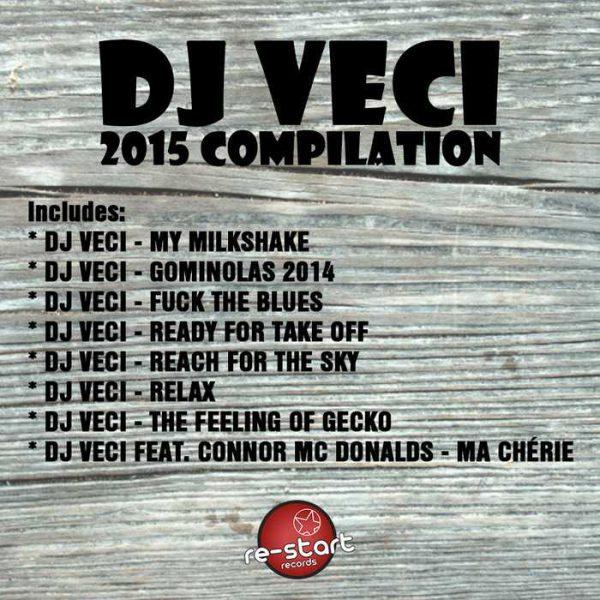 DJ VECI - 2015 Compilation