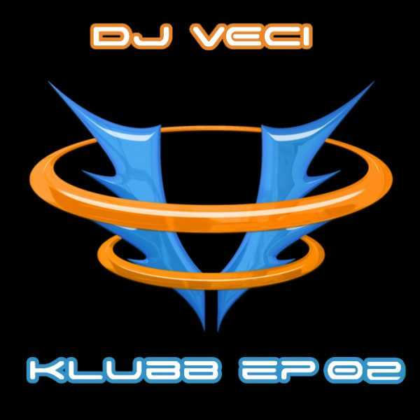 DJ VECI - Klubb EP 2