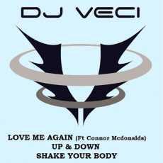 DJ VECI - Love Me Again